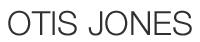 OTIS JONES